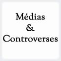 Le site Medias & controverse de