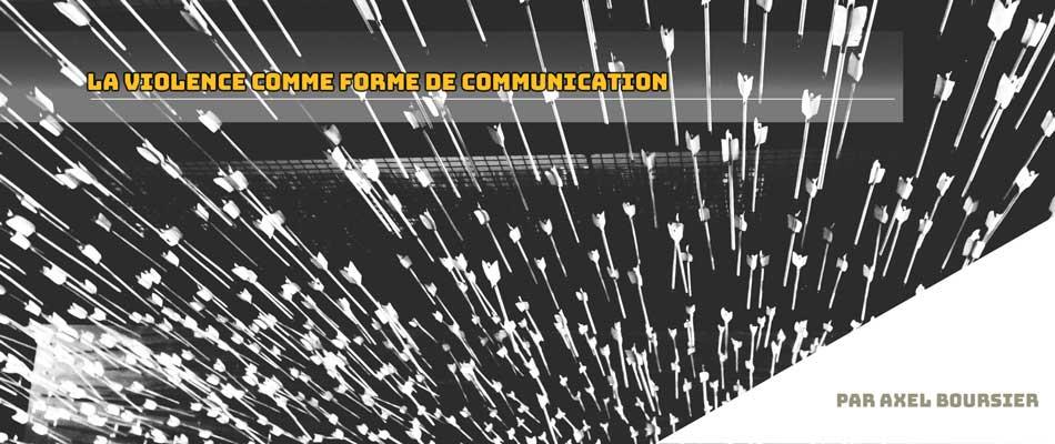 La violence comme forme de communication